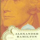 Randall, Willard Sterne. Alexander Hamilton: A Life