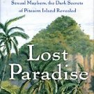 Marks, Kathy. Lost Paradise...Pitcairn Island Revealed