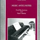 Stroud, Louise. Music Antic-Notes: Fond Recollections Of A Piano Teacher