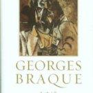 Danchev, Alex. Georges Braque: A Life