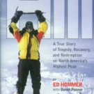 The Hill: A True Story Of Tragedy, Recovery, And Redemption On North America's Highest Peak