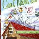 Pickens, Cathy. Can't Never Tell: A Southern Fried Mystery [SIGNED COPY]