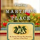 Hawkins, Martha. Finding Martha's Place: My Journey Through Sin, Salvation, And Lots Of Soul Food
