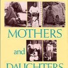 Boyer, Ruth McDonald. Apache Mothers And Daughters: Four Generations Of A Family