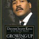 King, Dexter Scott, and Wiley, Ralph. Growing Up King: An Intimate Memoir