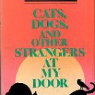 Smith, Jack. Cats, Dogs, And Other Strangers At My Door