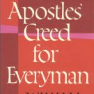 Barclay, William. The Apostles' Creed For Everyman