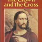 Slaughter, Frank G. The Crown And The Cross: The Life Of Christ