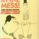 Anobile, R,, ed. A Fine Mess: Verbal And Visual Gems From The Crazy World Of Laurel & Hardy