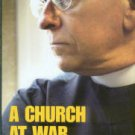 Bates, Stephen. A Church At War: Anglicans And Homosexuality