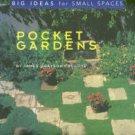 Trulove, James Grayson. Pocket Gardens