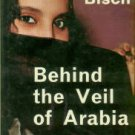 Bisch, Jorgen. Behind The Veil Of Arabia