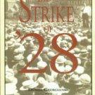 Georgianna, Daniel, and Aaronson, Roberta Hazen. The Strike Of '28