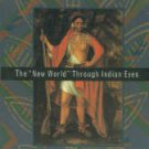 Wright, Ronald. Stolen Continents: The New World Through Indian Eyes