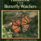 Pyle, Robert Michael. The Audubon Society Handbook For Butterfly Watchers