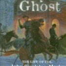 Ramage, James A. Gray Ghost: The Life Of Col. John Singleton Mosby