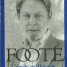 Phillips, Robert L. Shelby Foote: Novelist And Historian