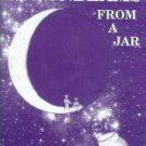Fletcher, Hayes F. Moonbeams From A Jar