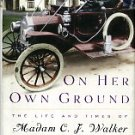 Bundles, A'Lelia. On Her Own Ground: The Life And Times Of Madam C. J. Walker