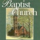 Bowen, Ann Herd. First Baptist Church, Greenwood, South Carolina, 1870-1999
