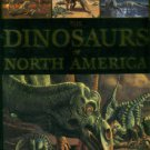 Russell, Dale A. An Odyssey In Time: The Dinosaurs Of North America