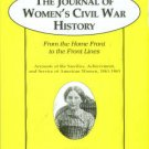 The Journal Of Women's Civil War History, Vol. 2: From The Home Front To The Front Lines