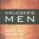 Malkin, Lawrence. Krueger's Men: The Secret Nazi Counterfeit Plot And The Prisoners Of Block 19