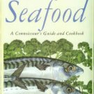 Davidson, Alan, and Knox, Charlotte. Seafood: A Connoisseur's Guide And Cookbook