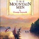 Laycock, George. The Mountain Men