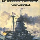 Campbell, John. Jutland: An Analysis Of The Fighting