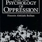 Bulhan, Hussein Abdilahi. Frantz Fanon And The Psychology Of Oppression