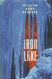 Krueger, William Kent. Iron Lake: A Cork O'Connor Mystery