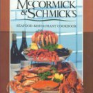 King, William, comp. McCormick & Schmick's Seafood Restaurant Cookbook