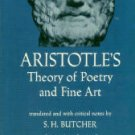 Aristotle's Theory Of Poetry And Fine Art, With A Critical Text And Translation Of The Poetics
