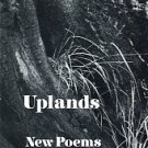 Ammons, A. R. Uplands: New Poems