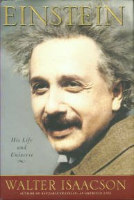 Isaacson, Walter. Einstein: His Life And Universe