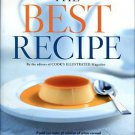 Editors Of Cook's Illustrated. The Best Recipe
