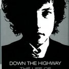 Sounes, Howard. Down The Highway: The Life Of Bob Dylan