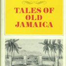 Black, Clinton V. Tales Of Old Jamaica