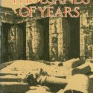 Wilson, John A. Thousands Of Years: An Archaeologist's Search For Ancient Egypt