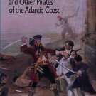 Roberts, Nancy. Blackbeard And Other Pirates Of The Atlantic Coast