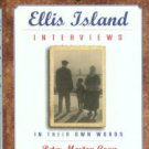 Coan, Peter Morton. Ellis Island Interviews: In Their Own Words