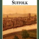 Dymond, David, and Northeast, Peter. A History Of Suffolk