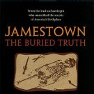 Kelso, William M. Jamestown: The Buried Truth