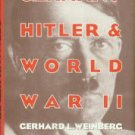 Weinberg, Gerhard L. Germany, Hitler, And World War II: Essays In Modern German And World History