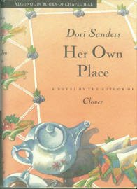 Sanders, Dori. Her Own Place