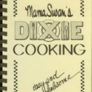 Kelly, Susan Whitaker. Mama Susan's Easy, Wholesome Dixie Cooking