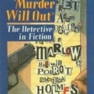 Binyon, T. J. Murder Will Out: The Detective In Fiction