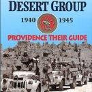Owen, David Lloyd. The Long Range Desert Group 1940-1945: Providence Their Guide