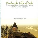 Planting The Seeds Of Faith: A History Of First Presbyterian Church, Newton, N.C., 1858-2008